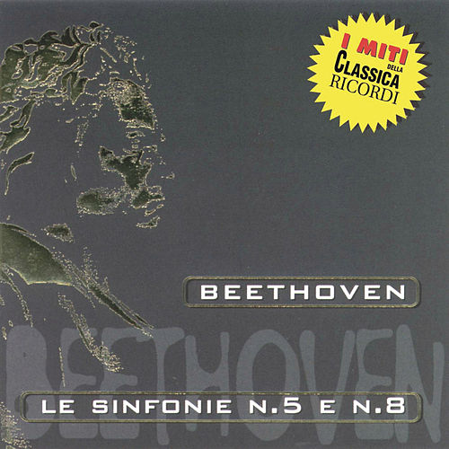 Miti: Beethoven - Le Sinfonie n. 5 e n. 8 by Günter Wand