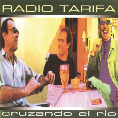 Cruzando El Rio di Radio Tarifa