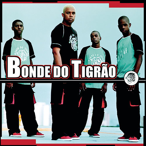 Bonde Do Tigrão by Bonde do Tigrão