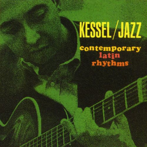 Contemporary Latin Rhythm de Barney Kessel