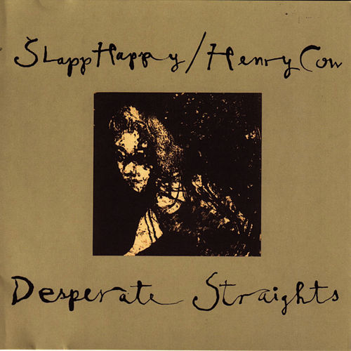 Desperate Straights von Slapp Happy