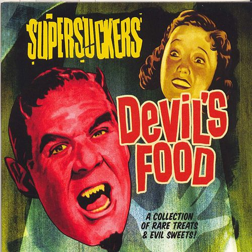 Devil's Food by Supersuckers