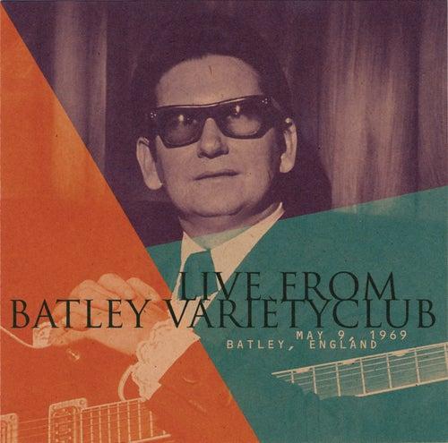 Live From Batley Variety Club- May 9, 1969 Batley, England de Roy Orbison