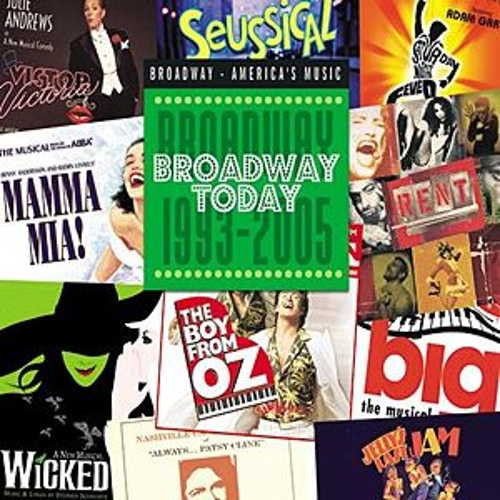 Broadway Today: Broadway 1993-2005 de Various Artists