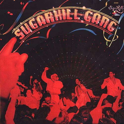 The Sugarhill Gang by The Sugarhill Gang