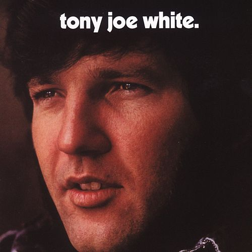 Tony Joe White by Tony Joe White