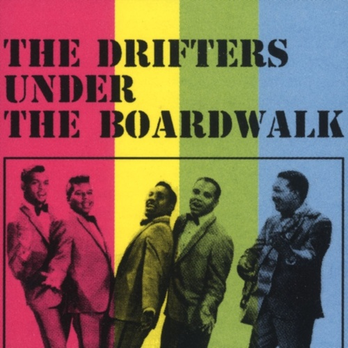 Under The Boardwalk von The Drifters