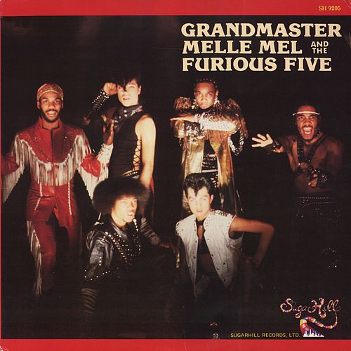 Grandmaster Melle Mel and the Furious Five by Melle Mel