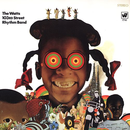 The Watts 103rd. St. Rhythm Band de Charles Wright and the Watts 103rd Street Rhythm Band