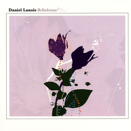 Belladonna by Daniel Lanois