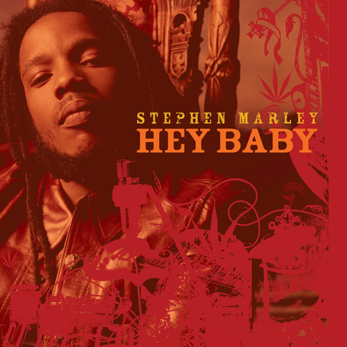 Hey Baby by Stephen Marley
