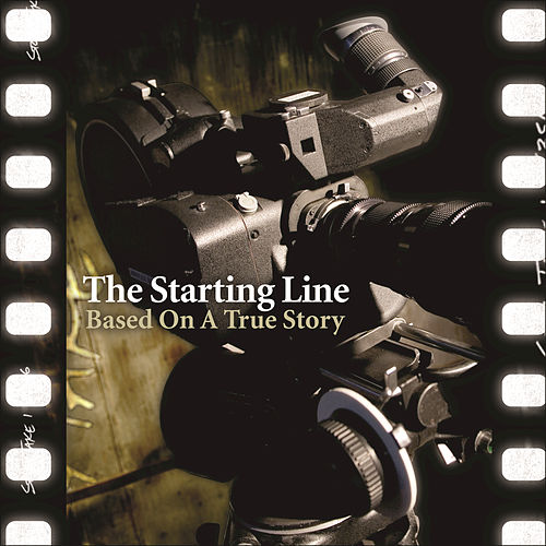 Based On A True Story de The Starting Line