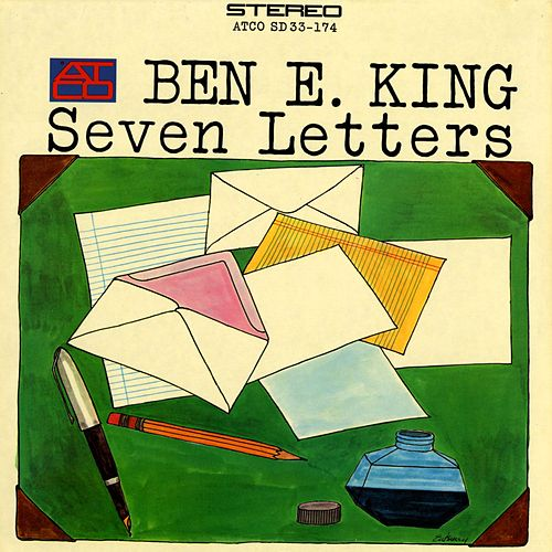 Seven Letters by Ben E. King