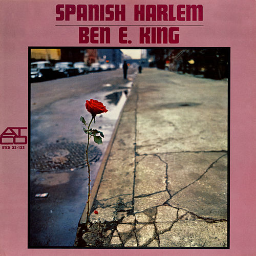 Spanish Harlem di Ben E. King