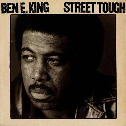 Street Tough by Ben E. King