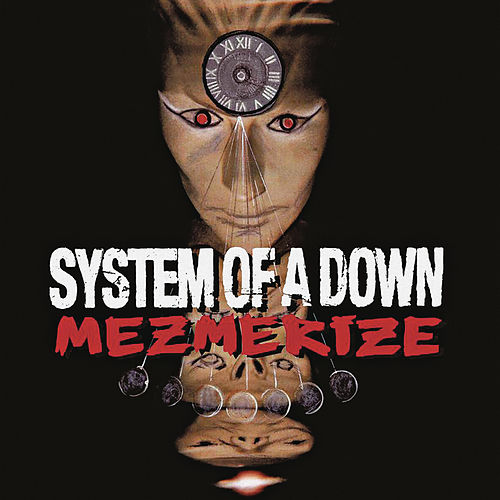 Mezmerize von System of a Down