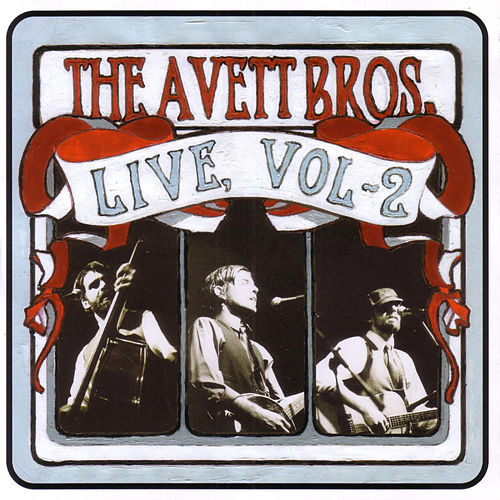 Live, Volume 2 by The Avett Brothers