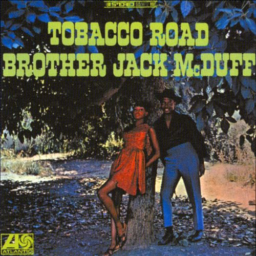 Tobacco Road de Jack McDuff