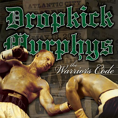 The Warrior's Code de Dropkick Murphys