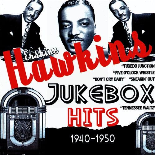 Jukebox Hits 1940-1950 von Erskine Hawkins