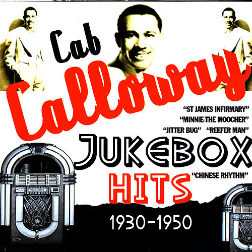 Jukebox Hits 1930-1950 de Cab Calloway