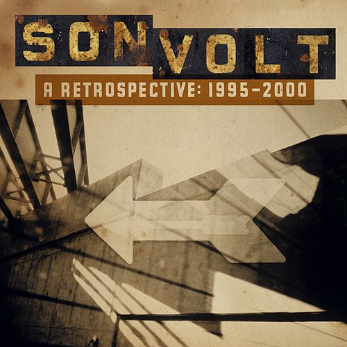 A Retrospective 1995-2000 by Son Volt