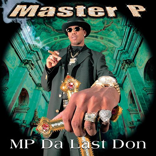 MP Da Last Don [Clean] von Master P
