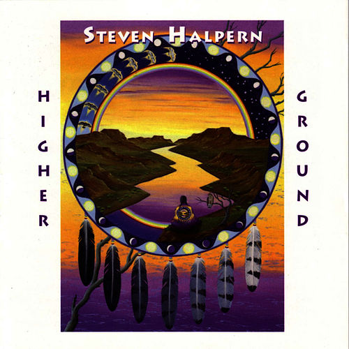 Higher Ground von Steven Halpern