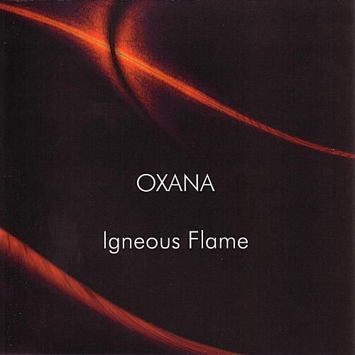 Oxana by Igneous Flame