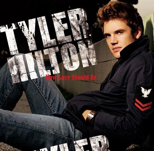 How Love Should Be de Tyler Hilton