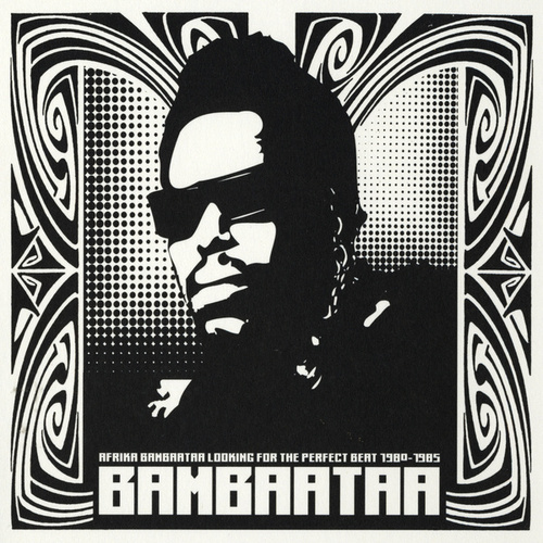 Looking For The Perfect Beat 1980 -1985 de Afrika Bambaataa