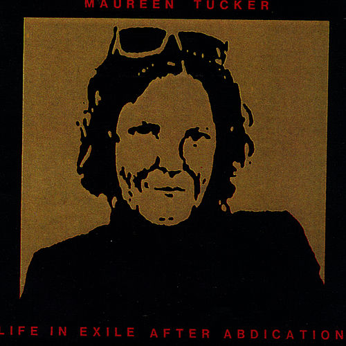 Life In Exile After Abdication by Moe Tucker