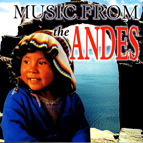 MUSIC FROM ANDES von Various Artists