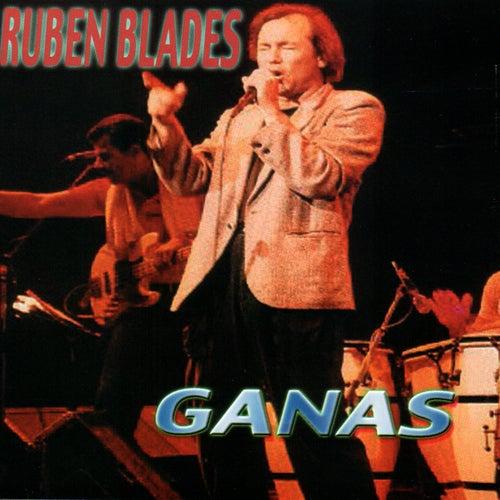 Ganas de Ruben Blades