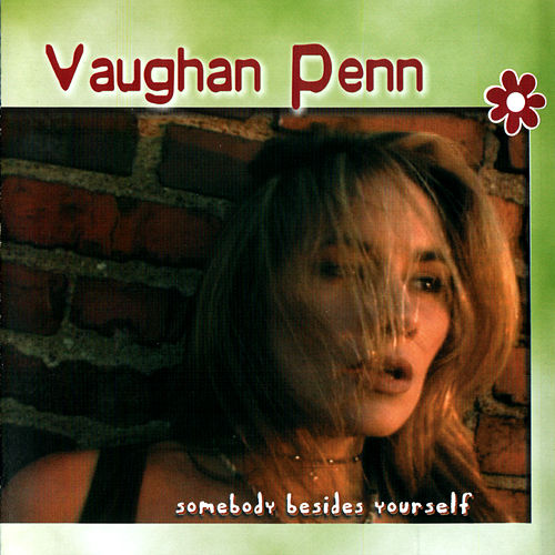 Somebody Besides you de Vaughan Penn