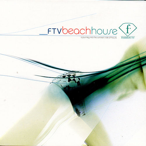 Fashion TV Beach House fra Various Artists