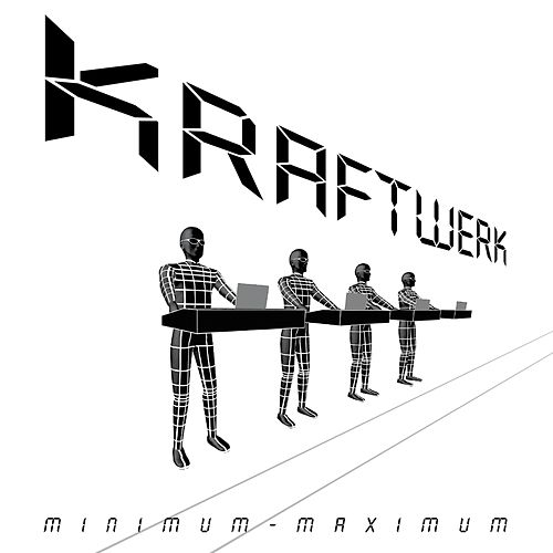 Minimum - Maximum de Kraftwerk