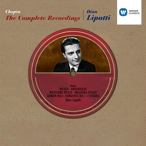 Dinu Lipatti's Complete Recordings de Frederic Chopin