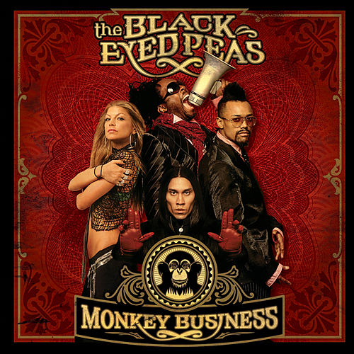 Monkey Business by Black Eyed Peas