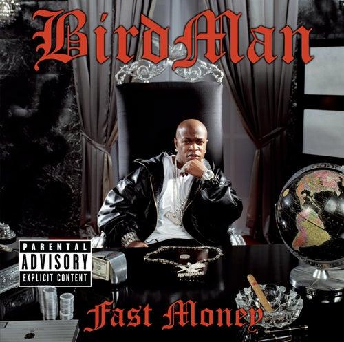 Fast Money von Birdman