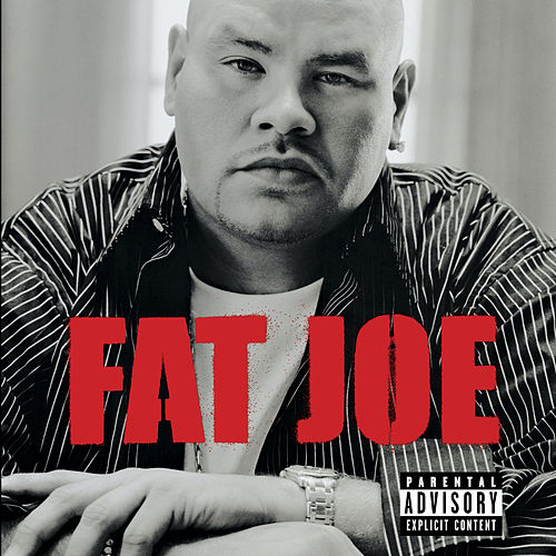 All Or Nothing de Fat Joe