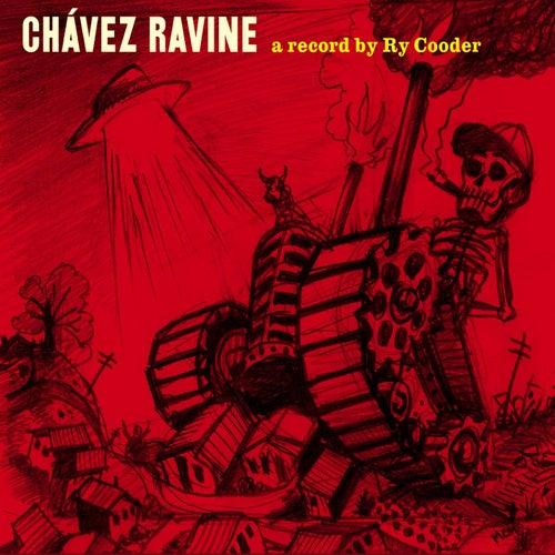 Chavez Ravine by Ry Cooder