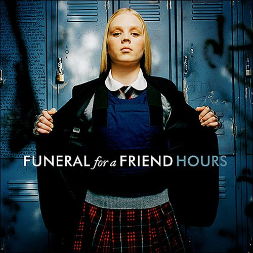 Hours de Funeral For A Friend