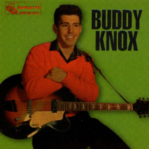 Buddy Knox by Buddy Knox