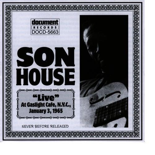 Son House Live At The Gaslight Cafe Jan 3rd 1965 de Son House