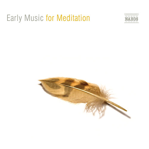 Early Music for Meditation von Various Artists