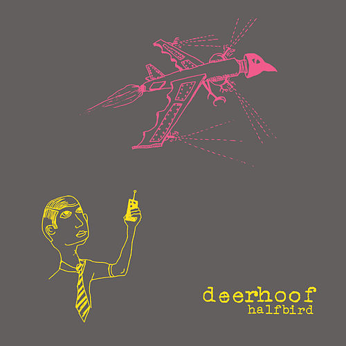 Half Bird von Deerhoof