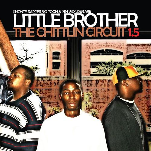 The Chittlin Circuit 1.5 de Little Brother