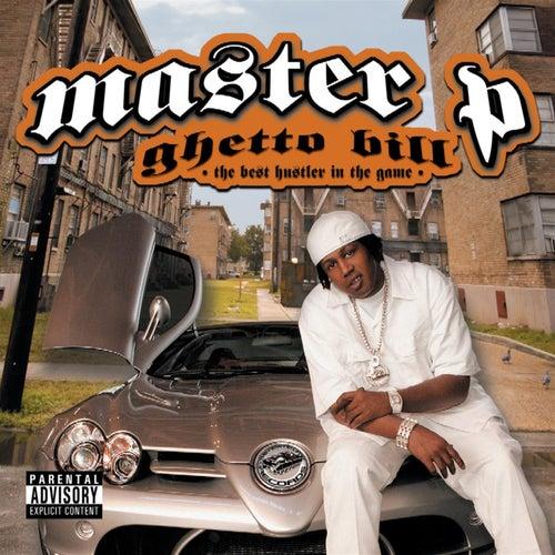 Ghetto Bill by Master P