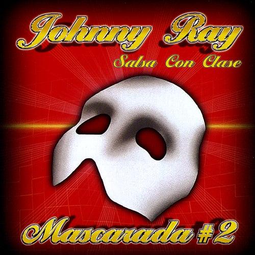 Mascarada #2 de Johnny Ray